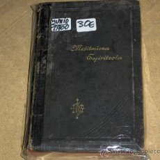 Libros antiguos: MEDITACIONES ESPIRITUALES. AÑO 1900. JESUITA.. Lote 15664622