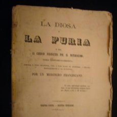 Libros antiguos: FCO. ARRIBAS: - LA DIOSA Y LA FURIA O LA CARIDAD PERSEGUIDA POR EL MATERIALIMO- (TOMO II) (1867). Lote 27109317
