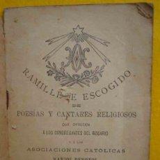Libros antiguos: RAMILLETE ESCOGIDO DE POESÍAS Y CANTARES RELIGIOSOS. 1891. Lote 14054365