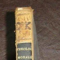 Libros antiguos: THEOLOGIA MORALIS BEATI A.M.LIGORIO - EDITIO ABSOLUTISSIMA - VOL.9 - PARIS 1834. Lote 14212558