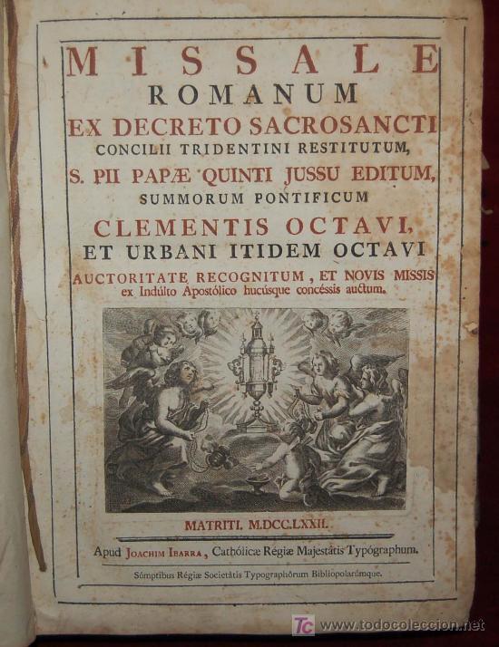 MISSALE ROMANUM. POR JOAQUIN IBARRA. 1772. (Libros Antiguos, Raros y Curiosos - Religión)
