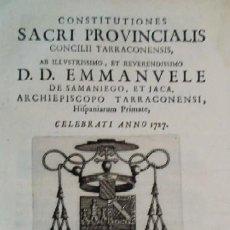 Libros antiguos: CONSTITUTIONES CONCILII TARRACONENSIS, DE SAMANIEGO, ET JACA..... - AÑO 1728. Lote 26272286
