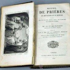 Libros antiguos: RECUEIL DE PRIÈRES DES MEDITATIONS ET DEL LECTURES M LA C DE FLAVIGNY ED TOURS 1875. Lote 14740523