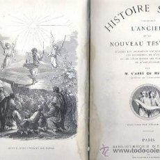 Livres anciens: 1869? – ABBÉ MEISSAS – HISTORIA SAGRADA - BELLA OBRA MUY ILUSTRADA POR GERARD SEGUIN. Lote 27505492
