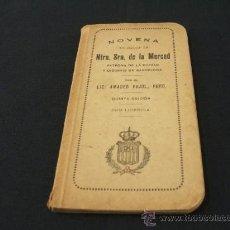 Libros antiguos: NUESTRA SEÑORA DE LA MERCED PATRONA DE LA CIUDAD Y DIOCESIS DE BARCELONA. Lote 27256426