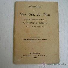 Libros antiguos: NOVENARIO A NUESTRA SEÑORA DEL PILAR (ZARAGOZA-1.928). Lote 27049740