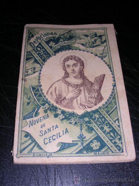 NOVENA DE SANTA CECILIA,S. CALLEJA,MADRID-1899,64 PAG. 12X8,5 CM. (Libros Antiguos, Raros y Curiosos - Religión)