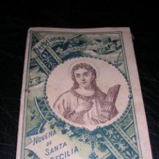 Libros antiguos: NOVENA DE SANTA CECILIA,S. CALLEJA,MADRID-1899,64 PAG. 12X8,5 CM.. Lote 16058629