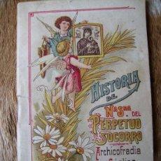 Libros antiguos: NUESTRA SEÑORA DEL PERPETUO SOCORRO 1915, 63PGS. Lote 25967881