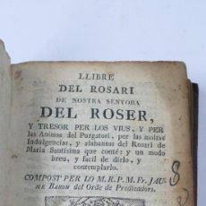 Libros antiguos: LLIBRE DEL ROSARI DE NOSTRA SENYORA DEL ROSER. JAUME BARON. GERONA, ESTAMPER REAL AGUSTÍ FIGARÓ. Lote 21623471