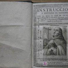 Libros antiguos: INSTRUCCIÓN Y DOCTRINA DE NOVICIOS, CON LA QUAL SE HAN DE CRIAR LOS NUEVOS RELIGIOSOS .... Lote 106044612