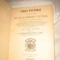 Libros antiguos: CARTA PASTORAL POR FELIX HERRERO VALVERDE OBISPO DE ORIHUELA BARCELONA 1892. Lote 25614729