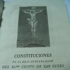 Libros antiguos: CONSTITUCIONES REAL CONGREGACION CRISTO(GRABADO) SAN GINES,MADRID 1826.IMP.GOMEZ FUENTENEBRO. Lote 26095578