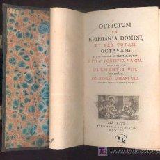 Libros antiguos: OFFICIUM IN EPIPHANIA DOMINI, ET PER TOTAM. OCTAVAN - MATRITI - 1804 - MDCCCIV - TYPIS REGIAE SOCIET. Lote 26326588