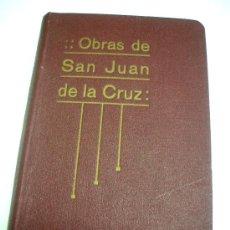 Libros antiguos: OBRAS DE SAN JUAN DE LA CRUZ. Lote 57076645