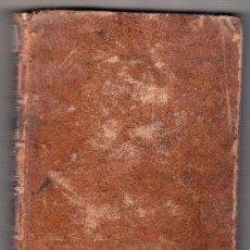 Libros antiguos: DESENGAÑOS FILOSOFICOS TONO SEGUNDO CON LICENCIA EN MADRID AÑO DE 1788 POR DON BLAS ROMAN. Lote 18165090