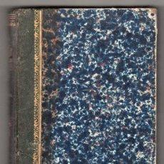 Libros antiguos: EL PROTESTANTISMO COMPARADO CON EL CATOLICISMO POR JAIME BALMES TOMO 1º. IMPRENTA DE ANTONIO BRUSI. Lote 18186898