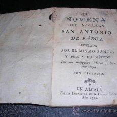 Libros antiguos: ALCALADE HENARES,1792-NOVENA DEL GLORIOSO SAN ANTONIO DE PADUA REVELADA POR EL MISMO SANTO Y PUESTA . Lote 24841741