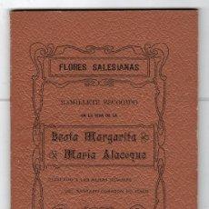 Libros antiguos: FLORES SALESIANAS RAMILLETES ESCOGIDOS DE LA BTA. MARGARITA MARIA ALACOQUE.IMP. VERGARA 1903. Lote 18341493