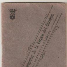 Libros antiguos: DEVOCIONARIO POPULAR DE LA VIRGEN DEL CARMEN-PARA HOMBRES-1922. 64 PAGINAS.. Lote 26368221