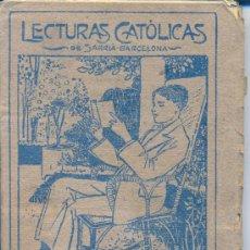 Libros antiguos: EL VENCEDOR DE LOS PARTOS • CRISTOBAL SCHMID / LIBRERÍA SALESIANA / LECTURAS CATÓLICAS. AÑOS 20. Lote 26446479