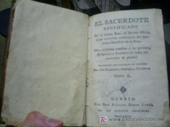 EL SACERDOTE SANTIFICADO POR EL ATENTO REZO DE DIVINO OFICIO TOMO II AÑO 1789 RM38176-V (Libros Antiguos, Raros y Curiosos - Religión)