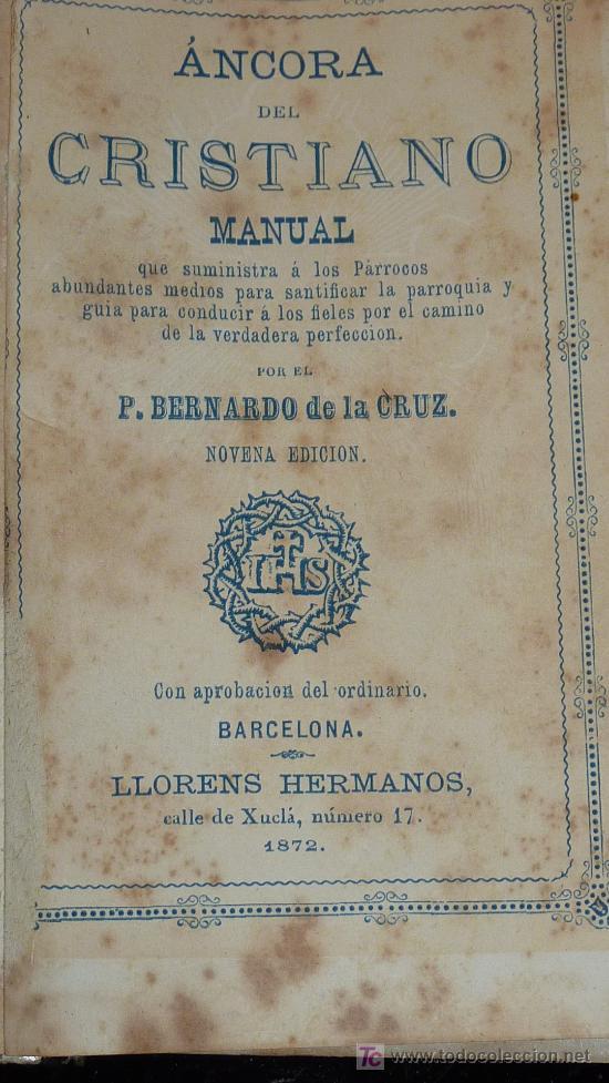 Libros antiguos: Devocionario del cristiano. Manual por Bernardo de la Cruz. 1872. Hermanos Llorens. - Foto 3 - 26272968