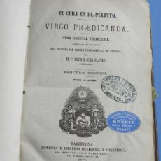 Libros antiguos: JUAN PLANAS: EL CURA EN EL PULPITO T II BARCELONA 1877 IMPRENTA PABLO RIERA.(SOBRE VIRGEN MARIA). Lote 26838916