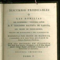 Alte Bücher - DiSCURSOS PREDICABLES O LAS HOMILIAS. GERONIMO BAUTISTA DE LANUZA. TOMO V. 1803. - 19857756