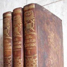 Libros antiguos: EL EVANGELIO MEDITADO. IMPRENTA DE PABLO RIERA. BARCELONA, 1861. TRES PRIMEROS TOMOS.. Lote 19919509