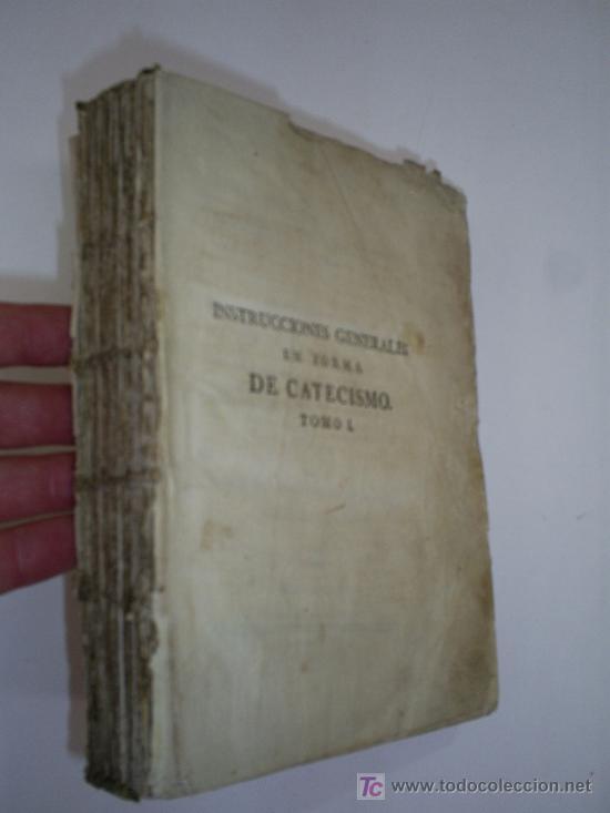INSTRUCCIONES GENERALES EN FORMA DE CATECISMO TOMO I FRANCISCO AMADO POUGET AÑO 1785 RM39509-V (Libros Antiguos, Raros y Curiosos - Religión)
