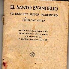 Libros antiguos: EL SANTO EVANGELIO DE NUESTRO SEÑOR JESUCRISTO SEGÚN SAN MATEO. BILBAO. 1930. Lote 20894874