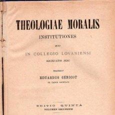 Libros antiguos: THEOLOGIAE MORALIS. EDUARDUS GENICOT. EDITIO QUINTA. VOLUMEN SECUNDUM. 1905. 23 X 15 CM.. Lote 21526187