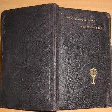 Libros antiguos: LA SAGRADA COMUNION. Lote 111792755