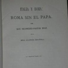 Libros antiguos: ITALIA Y ROMA: ROMA SIN EL PAPA.(1866). Lote 25318767