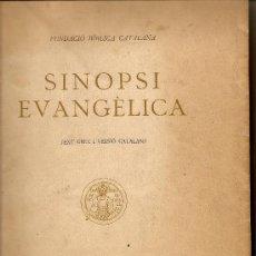 Libros antiguos: SINOPSI EVANGÈLICA (TEXT GREC DE. LAGRANGE, VERSIÓ CATALANA DE CARRERAS I LL.)(ALPHA). Lote 26790921