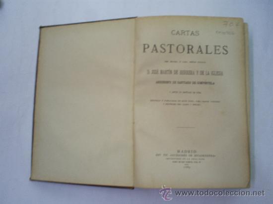 Libros antiguos: Cartas Pastorales del Excmo. é Ilmo. Sr. Arzobispo de Santiago de Compostela 1889 RM40702 - Foto 2 - 27182707