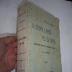 Libros antiguos: LA RELIGIÓN A TRAVÉS DE LOS SIGLOS ESTUDIO HISTÓRICO COMPARATIVO DE LAS RELIGIONES TOMO TERCERO 1920. Lote 22142092