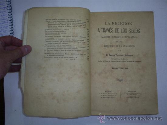 Libros antiguos: La religión a través de los siglos Estudio histórico comparativo de las religiones Tomo Tercero 1920 - Foto 3 - 22142092