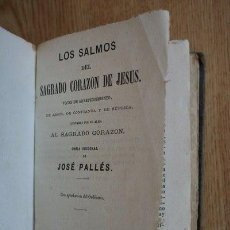 Libros antiguos: LOS SALMOS DEL SAGRADO CORAZÓN DE JESÚS, VOCESDE ARREPENTIMIENTO, DE AMOR, DE CONFIANZA Y.... Lote 22199990