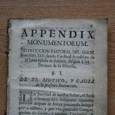 Libros antiguos: APPENDIX MONUMENTORUM. INSTRUCCIÓN PASTORAL DEL SEÑOR BENEDICTO XIV, SIENDO CARDENAL .... Lote 24405011