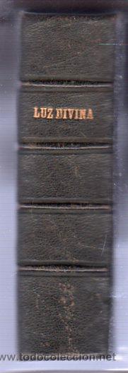 Libros antiguos: LUZ DIVINA. DEVOCIONARIO COMPLETO AÑO 1865 - Foto 8 - 25382835