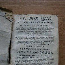 Libros antiguos: EL PORQUÉ DE TODAS LAS CEREMONIAS DE LA IGLESIA Y SUS MYSTERIOS, CARTILLA DE PRELADOS Y SACERDOTES,.. Lote 25405330