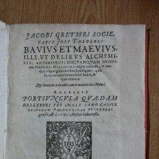 Libros antiguos: BAVIUS ET MAEVIUS ILLE UT DELIRUS ALCHYMISTA; ANTIMONIO: HIC, TANQUAM INSIPIENS PRAEDICANS, HELLEBOR. Lote 25523612