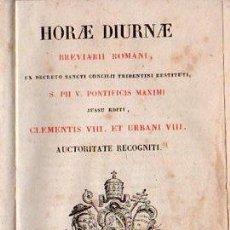 Libros antiguos: HORAE DIURNAE / HORA DIURNA. BREVIARII ROMANI 1850. Lote 181327215