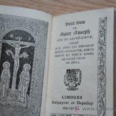 Libros antiguos: PETIT MOIS DE SAINT JOSEPH, AMI DU SACRÉ-COEUR, DÉDIÉ AUX ÂMES QUI DÉSIRENT MIEUX CONNAITRE, MIEUX . Lote 25907525