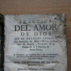 Libros antiguos: PRÁCTICA DEL AMOR DE DIOS. SAN FRANCISCO DE SALES. Lote 25908072