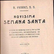 Alte Bücher - NOVISIMA SEMANA SANTA POR R. FIERRO. BARCELONA LIBRERIA SALESIANA 1930 - 41711225