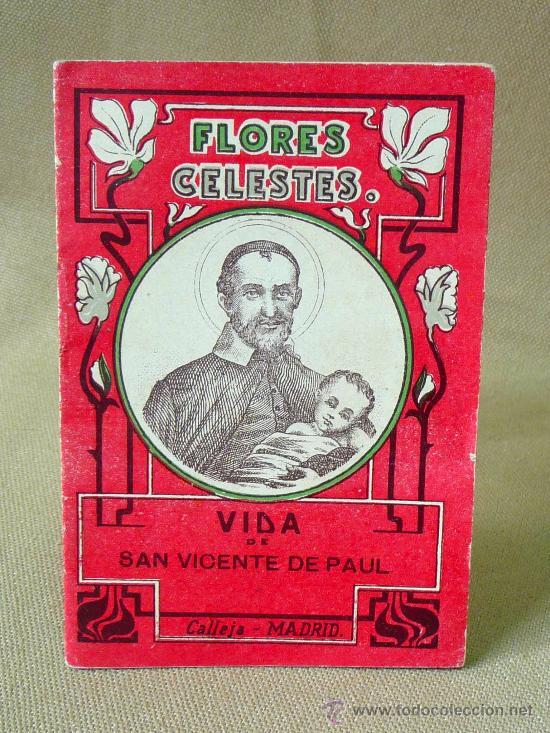 LIBRILLO CALLEJA, SAN VICENTE DE PAUL, FLORES CELESTES, VIDA DE SANTA LIBRADA (Libros Antiguos, Raros y Curiosos - Religión)