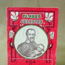 Libros antiguos: LIBRILLO CALLEJA, SAN VICENTE DE PAUL, FLORES CELESTES, VIDA DE SANTA LIBRADA. Lote 26236074